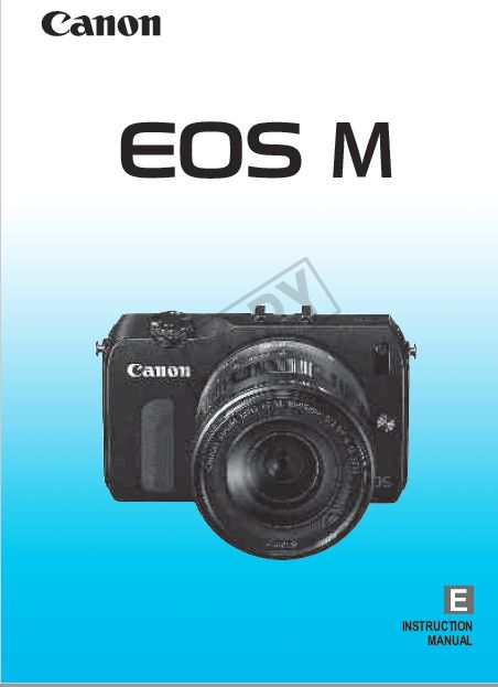 Instruction Manual for Canon EOS M