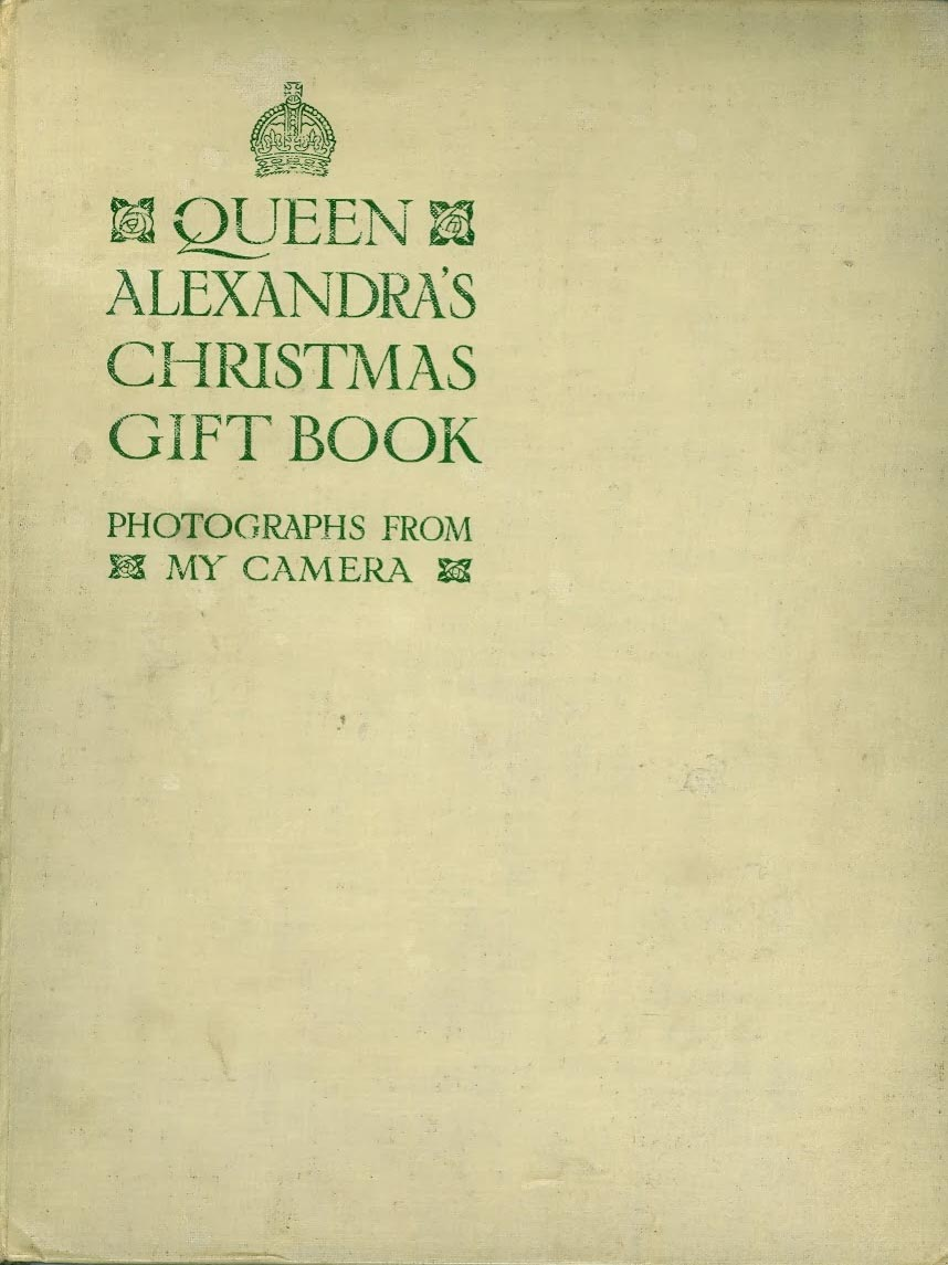 I Had Never Heard Of This Book Apparently Queen Alexandra Wife King Edward The Seventh And Thereby England Was An Amateur Photographer