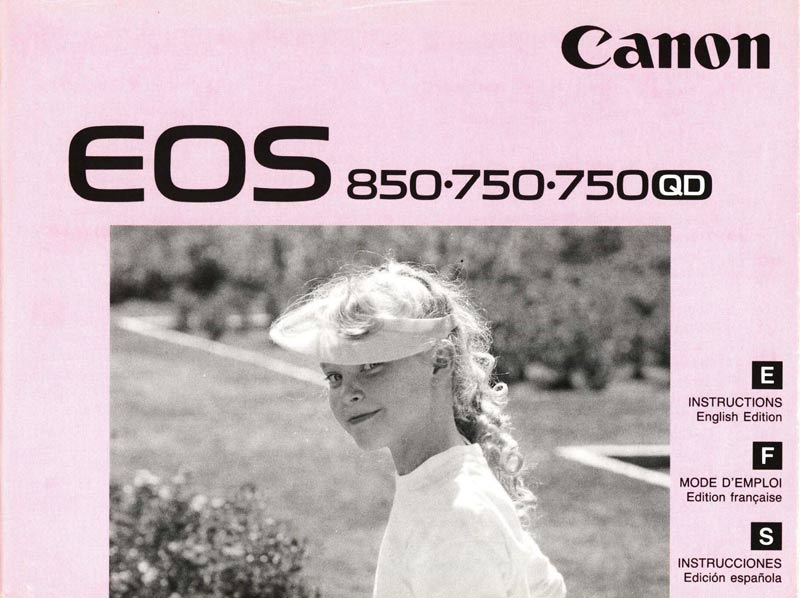Instruction Manual for Canon EOS 850 or 750 Camera