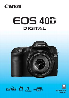 Instruction Manual for Canon 40D Camera
