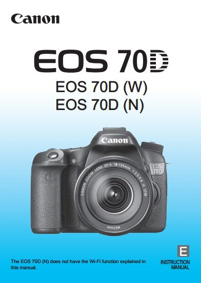 Instruction Manual for Canon 70D Camera