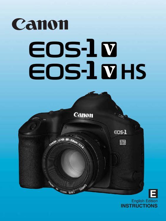 Instruction Manual for Canon EOS 1-V Camera