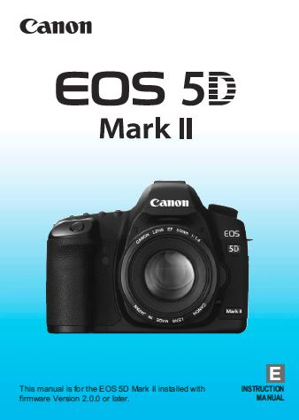 Instruction Manual for Canon 5D Mk II