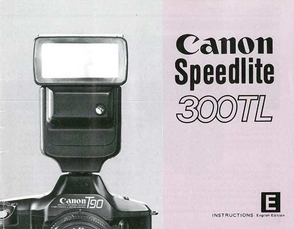 Instruction Manual for Canon Speedlite 300TL