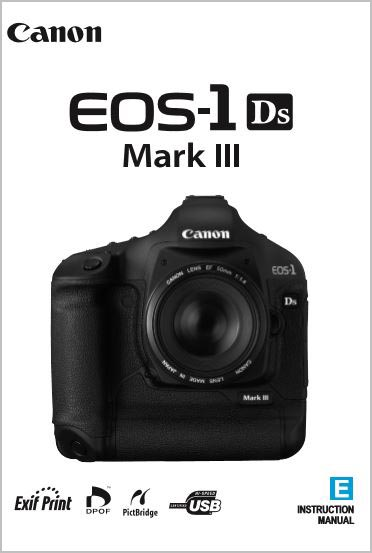 Instruction Manual for Canon 1Ds Mk III