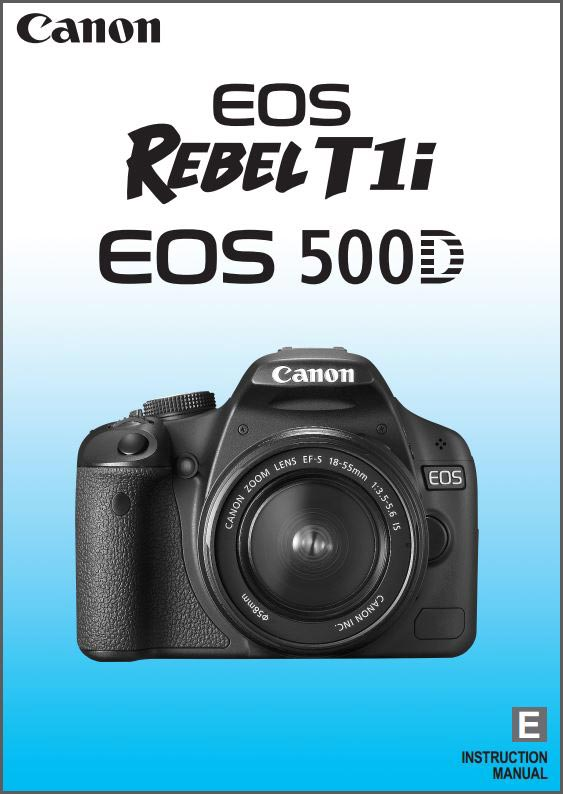 Instruction Manual for Canon EOS 500D Camera