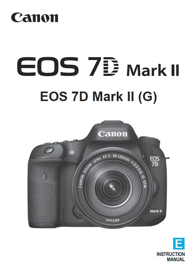 Instruction Manual for Canon 7D Mk II