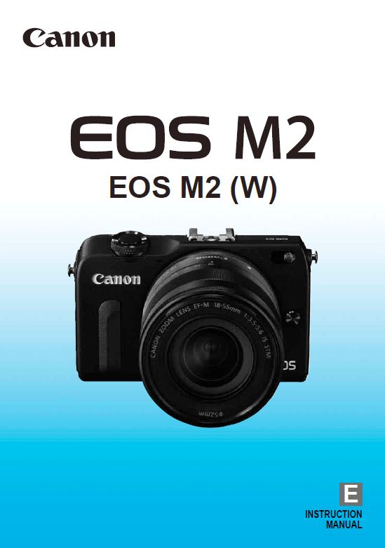 Instruction Manual for Canon EOS M2