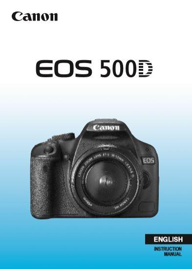 EOS 500D User Manual