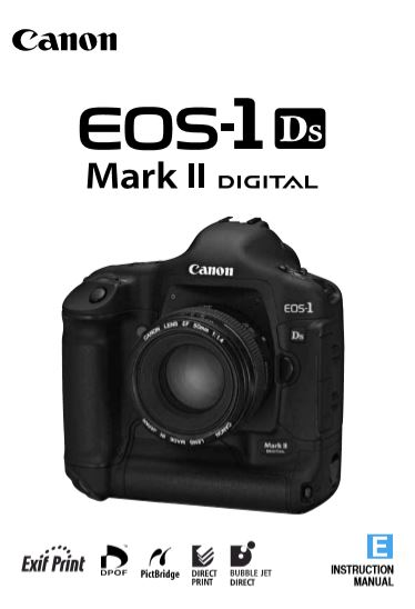 Instruction Manual for Canon 1Ds Mk II