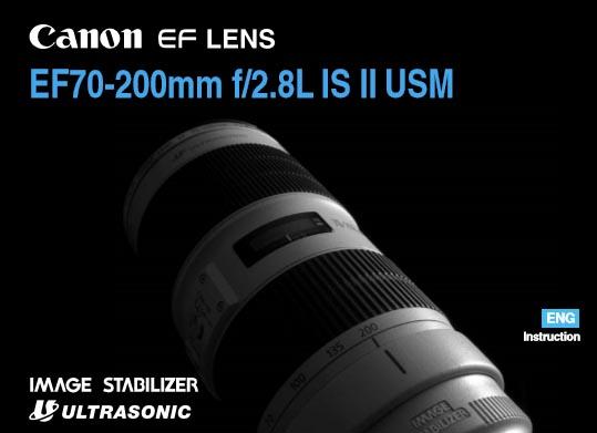 Canon EF 70-200mm f/2.8L IS USM (II) User Manual