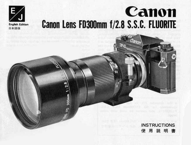 Canon FD 300mm f.2.8 SSC Flourite Instuctions