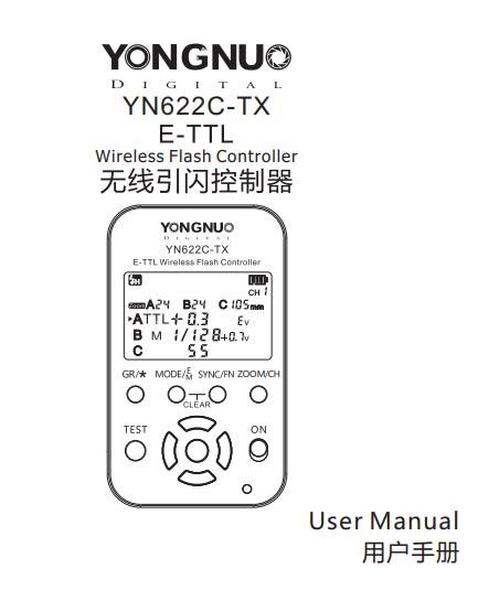 Yongnuo YN622C-TX Ettl Wireless Flash Trigger Manual